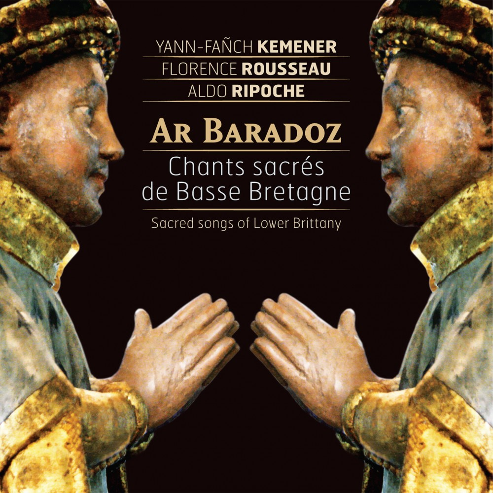 Ar Baradoz - Sacred songs of Lower Brittany