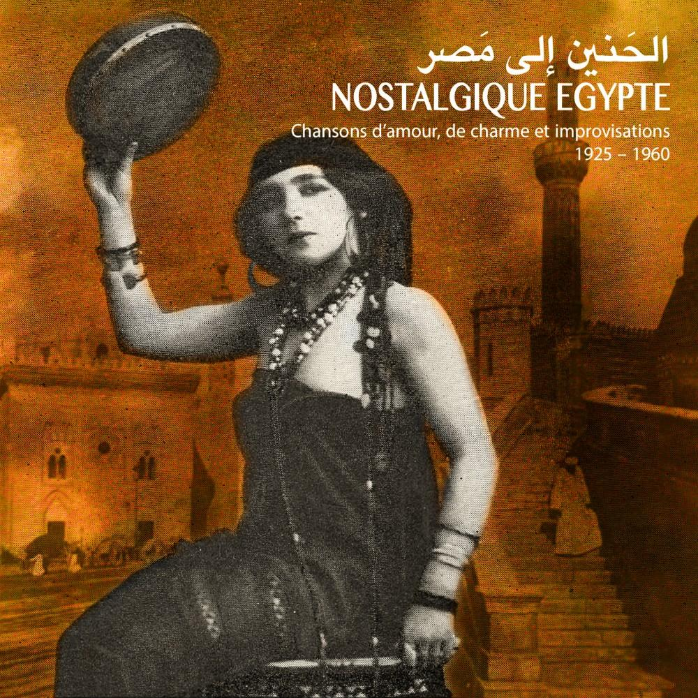 Nostalgique Egypte: crooners, love songs & imrovisations