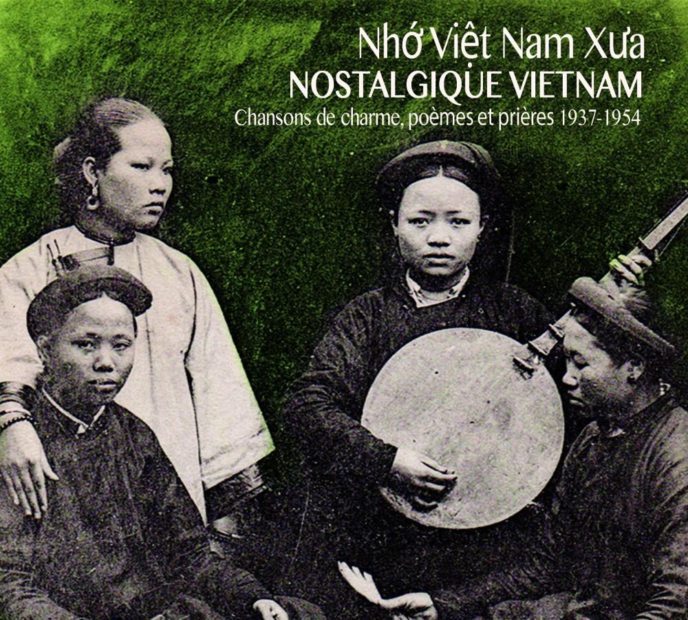 Nostalgique Vietnam: crooners, poems & prayers 1937-1954