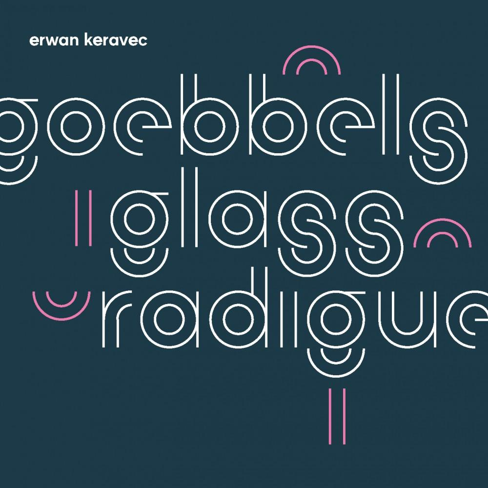 Goebbels/Glass/Radigue