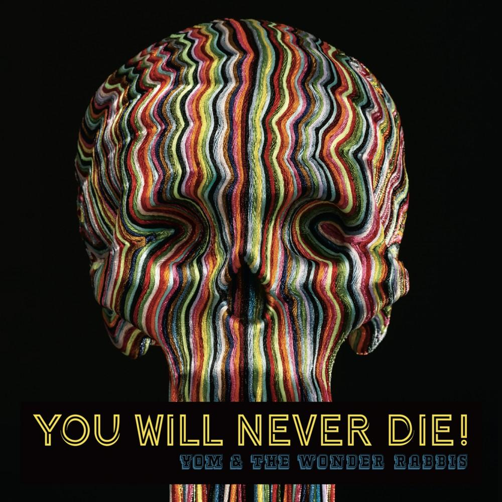 You will never die (vinyle)