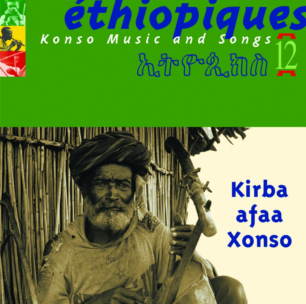 Ethiopiques Volume 12, Konso Music And Songs