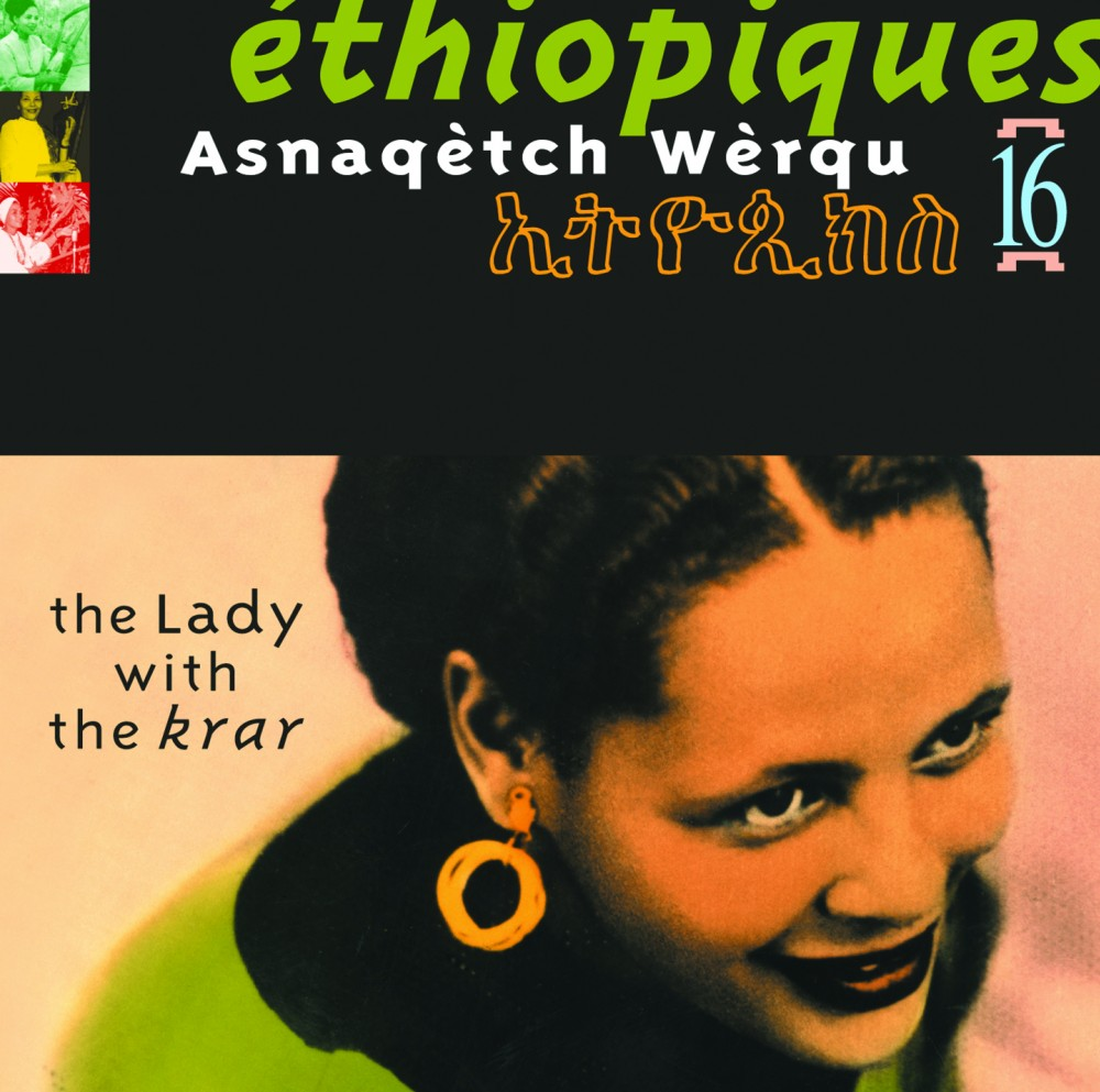 Ethiopiques Volume 16 The Lady With The Krar