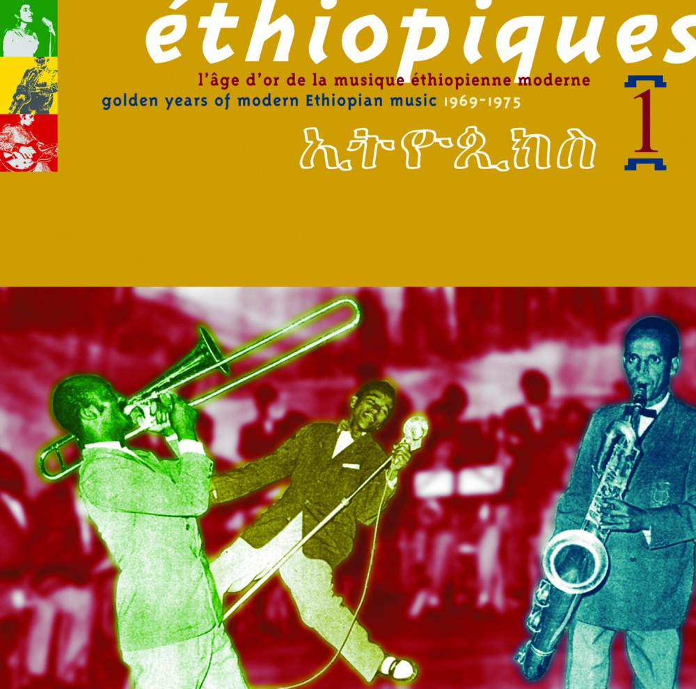 Ethiopiques Volume 01, Golden Years Of Modern Ethiopian Music 1969 - 1975