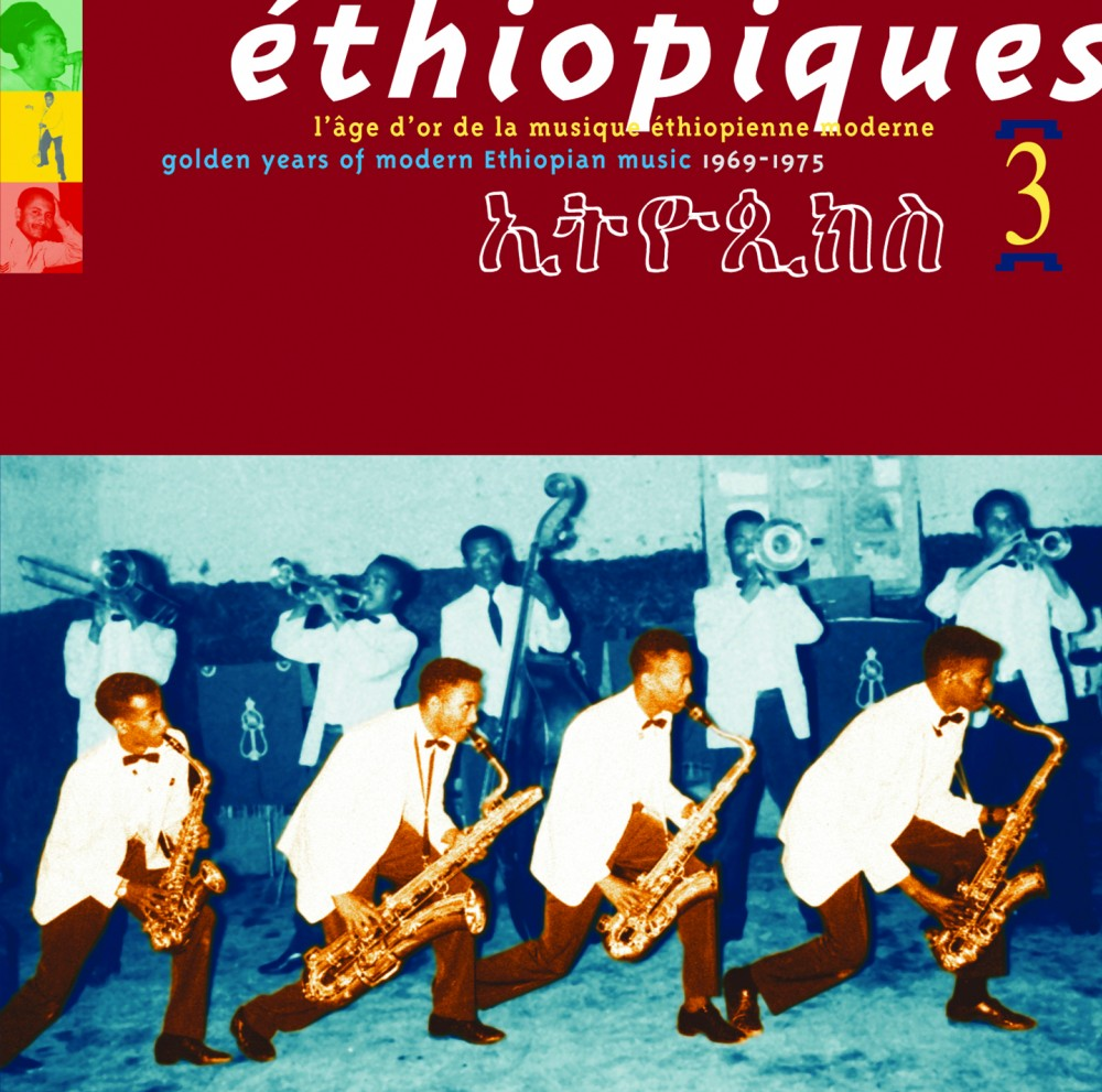Ethiopiques Volume 03,  Golden Years Of Modern Ethiopian Music 1969 - 1975