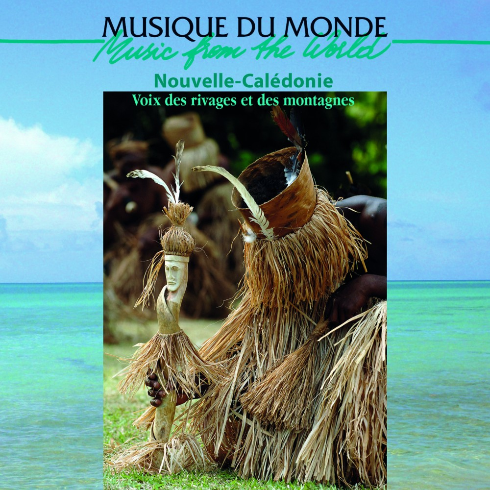 New Caledonia - Voices Of The Shores And Mountains